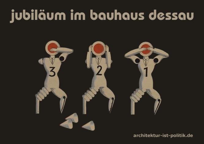 Bauhaus Dessau: Drei Affen zum Jubiläum